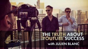 The Truth About YouTube Success with Julien Blanc