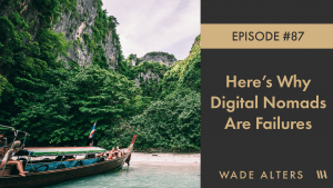 Here's Why Most Digital Nomads Are Failures